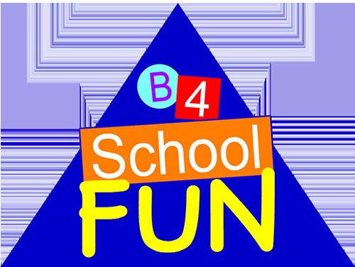 B4School FUN